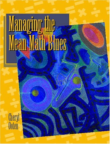 9780130431691: Managing the Mean Math Blues