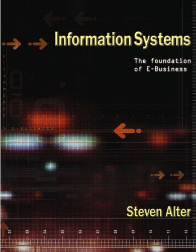 9780130432421: Information Systems: Foundation of E-Business (International Edition)