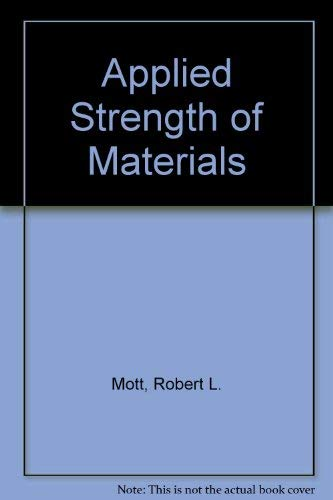 9780130432995: Applied Strength of Materials