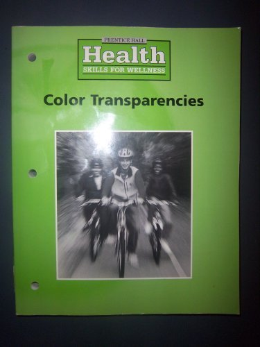 9780130433404: Color Transparencies (Health Skills for Wellness)