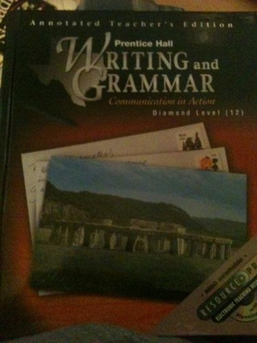 9780130433619: Prentice Hall Writing and Grammar Communication in Action Diamond Level (12) (Annotated Teacher's Edition)
