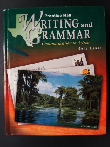 9780130433664: Prentice Hall Writing and Grammar Communication in Action(Gold Level) (Grade 9)