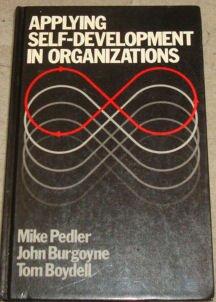 9780130434074: Applying Self Development to Organisations