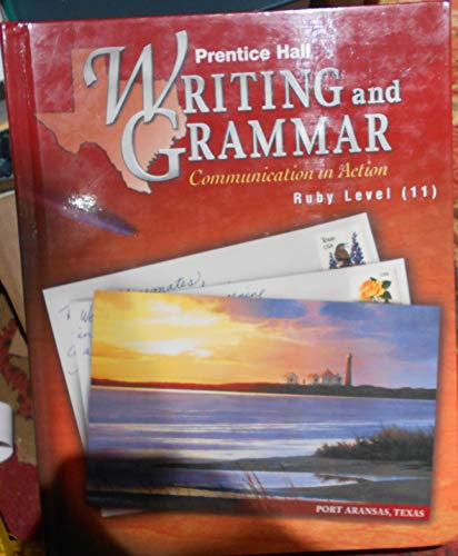 9780130434524: Prentice Hall Writing and Grammar Communication in Action Ruby Level (11)