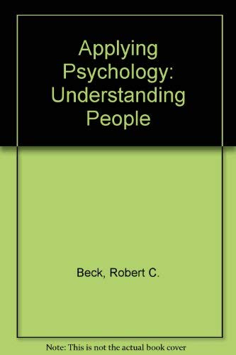 9780130434630: Applying Psychology: Understanding People