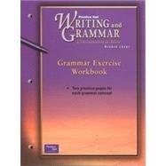 PRENTICE HALL WRITING & GRAMMAR GRAMMAR EXERCISE: PRENTICE HALL