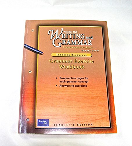 9780130434784: Writing and Grammar: Grammar Excercise Workbook Copper Level, Teacher's Edition