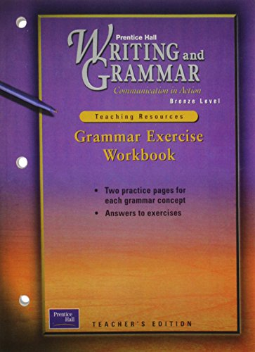 9780130434791: Writing and Grammar Communication in Action: Grammar Exercise Workbook, Bronze Level, Grade 7 (Teaching Resources)