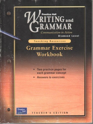 Writing and Grammar - Communication in Action - Teaching Resources - Grammar Exercise Workbook - ...