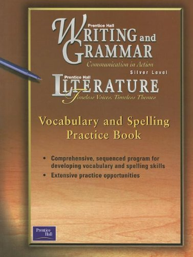 9780130434883: PRENTICE HALL WRITING & GRAMMAR/LIT VOCABULARY & SPELLING PRACTICE BOOK GRADE 8 FIRST EDITION