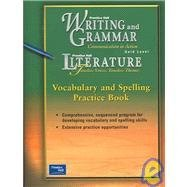 9780130434890: Prentice Hall Literature: Timeless Voices, Timeless Themes- Vocabulary and Spelling Practice Book, Gold Level