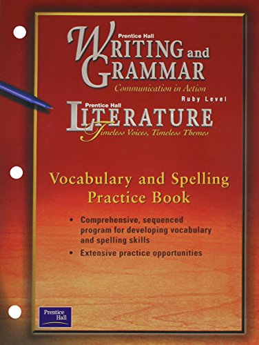 9780130434913: Literature: Timeless Voices, Timeless Themes: Vocabulary and Spelling Practice Book