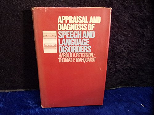 9780130435057: Appraisal and diagnosis of speech and language disorders