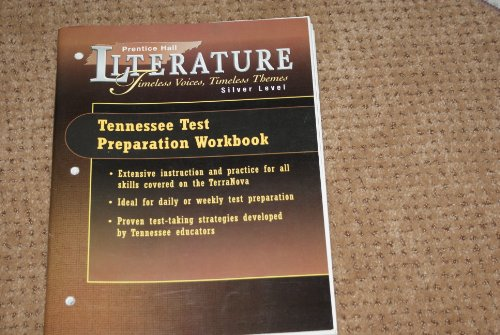 9780130435095: Prentice Hall Literature Timeless Voices Timeless Themes Silver Level Tennessee Test Preparation Workbook