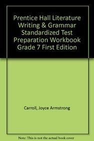 9780130435163: PRENTICE HALL LITERATURE WRITING & GRAMMAR STANDARDIZED TEST            PREPARATION WORKBOOK GRADE 7 FIRST EDITION