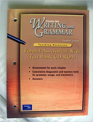 9780130435613: Writing and Grammar: Communication in Action Copper Level Formal Assessment with Test Bank cd-rom