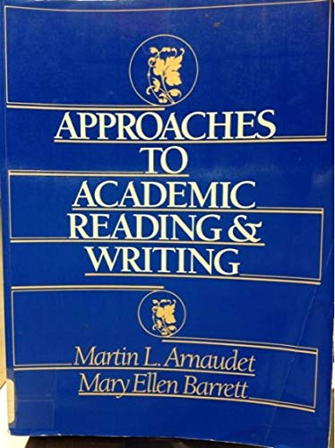 Approaches to Academic Reading and Writing: Mary Ellen Barrett
