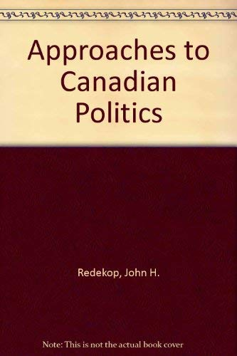Approaches to Canadian Politics: Second Edition