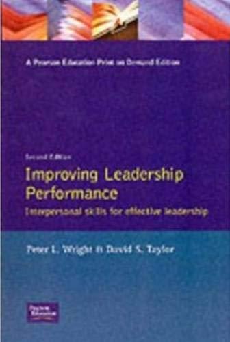 9780130437792: Improving Leadership Performance: Interpersonal Skills for Effective Leadership
