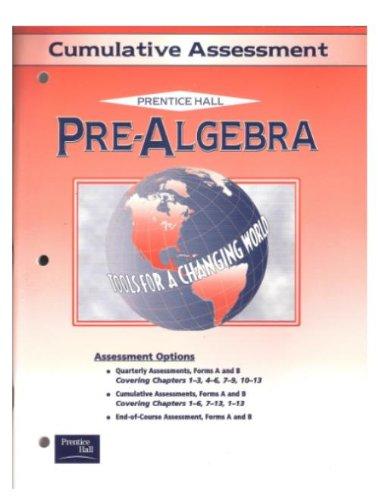 9780130438232: Pre-Algebra: Cumulative Assessment: Prentice Hall