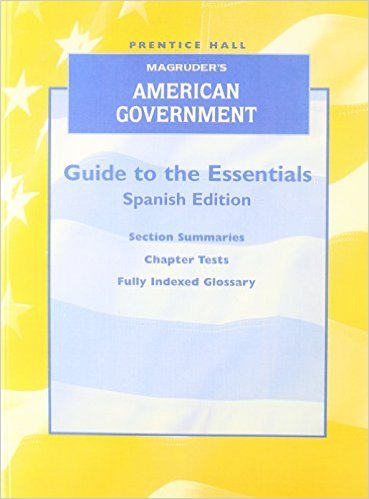 MAGRUDER'S AMERICAN GOVERNMENT GUIDE TO ESSENTIALS SPANISH