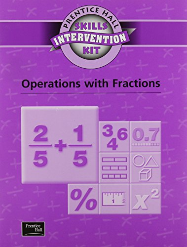 9780130438720: SKILLS INTERVENTION UNIT OPERATIONS WITH FRACTIONS WKBK 2001C (Prentice Hall Skills Intervention Kit)