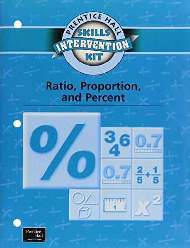 9780130438744: SKILLS INTERVENTION UNIT RATIO PROPORTION & PERCENT WKBK 2001C (Prentice Hall Skills Intervention Kit)