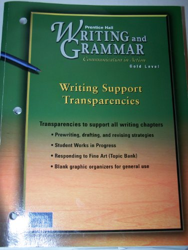 9780130438874: Writing and Grammar Communication in Action--Writing Support Transparencies