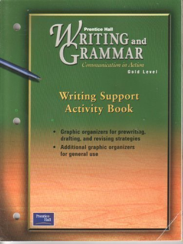 9780130438959: PRENTICE HALL WRITING & GRAMMAR WRITING SUPPORT ACTIVITY BOOK GRADE 9   2001C FIRST EDITION