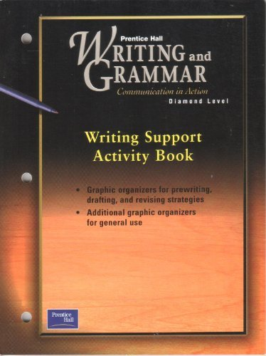 9780130438980: PRENTICE HALL WRITING & GRAMMAR WRITING SUPPORT ACTIVITY BOOK GRADE 12  2001C FIRST EDITION