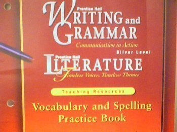 9780130438997: Prentice Hall Writing and Grammar Communication in Action: Vocabulary and Spelling Practice Book Silver Level