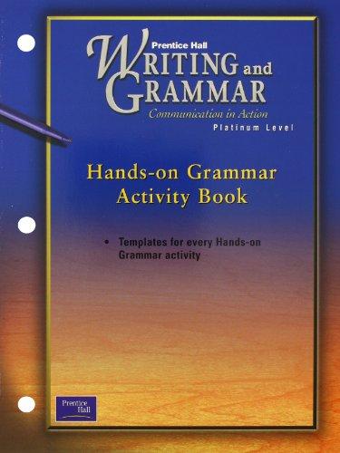 9780130439178: PRENTICE HALL WRITING & GRAMMAR HANDS-ON GRAMMAR ACTIVITY BOOK GRADE 10 2001C FIRST EDITION
