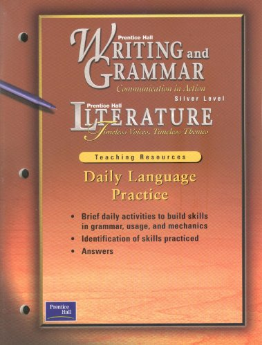 9780130439383: Writing and Grammar Communication in Action Silver Level Literature (Daily Language Practice, Teaching Resources)