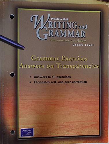 9780130439529: Grammar Exercises Answers on Transparencies (Prentice Hall Writing and Grammar, Copper Level)