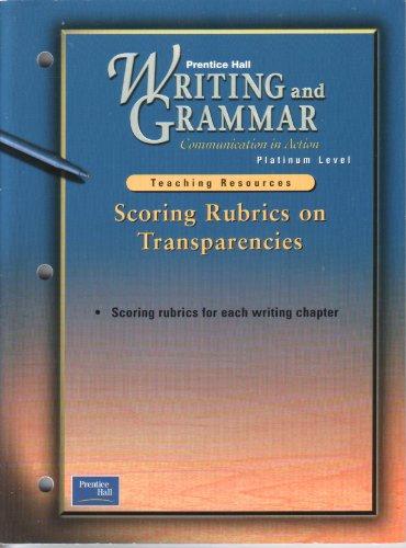 Scoring Rubrics on Transparencies (Prentice Hall Writing