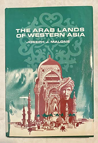 9780130439680: The Arab lands of Western Asia (The modern nations in historical perspective series)