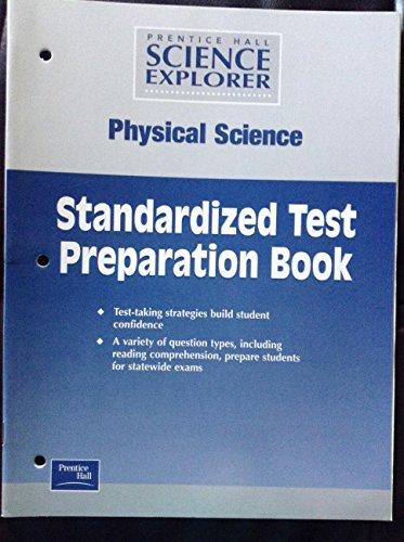 9780130440174: Prentice Hall Science Explorer Physical Science Standardized Test Preparation Book