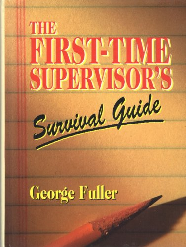 9780130440662: The First-Time Supervisor's Survival Guide (Prentice-Hall Career & Personal Development)