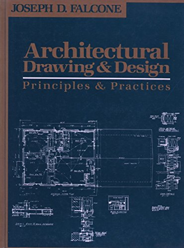 9780130441324: Architectural Drawing and Design: Principles and Practices