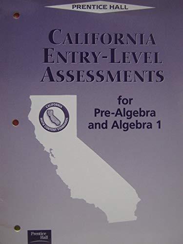 9780130441843: Entry-level Assessment Pre-algebra and Algebra - California Edition