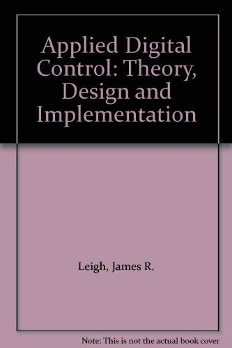 9780130442499: Applied Digital Control: Theory, Design and Implementation