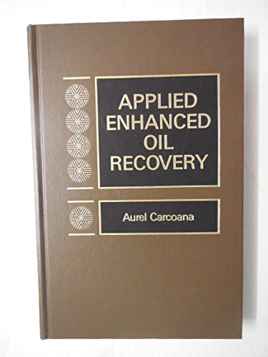 9780130442727: Applied Enhanced Oil Recovery