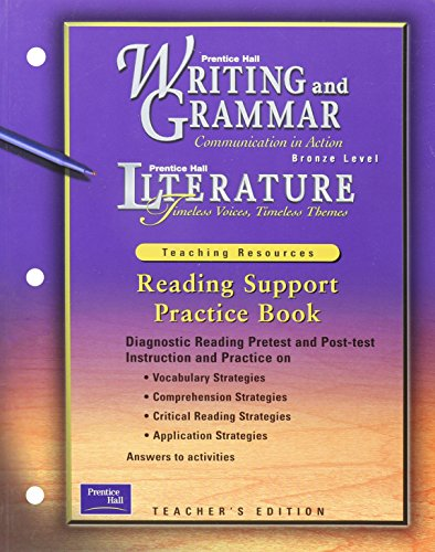 9780130443298: Writing and Grammar, Bronze Level: Literature, Teaching Resources - Reading Support Practice Book