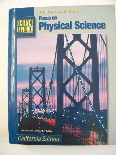 9780130443458: Focus on Physical Science: California Edition (Prentice Hall Science Explorer)