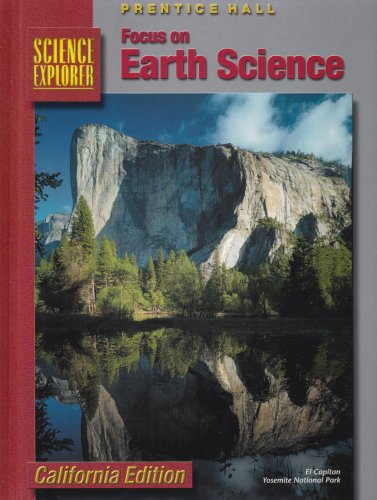 9780130443472: Focus on Earth Science California Edition