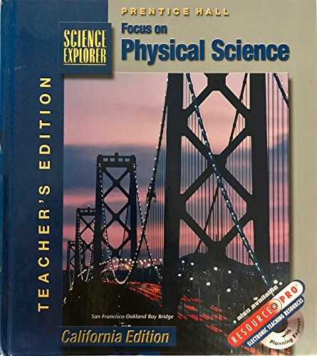 9780130443519: Focus on Physical Science California Teacher's Edition (Science Explorer)