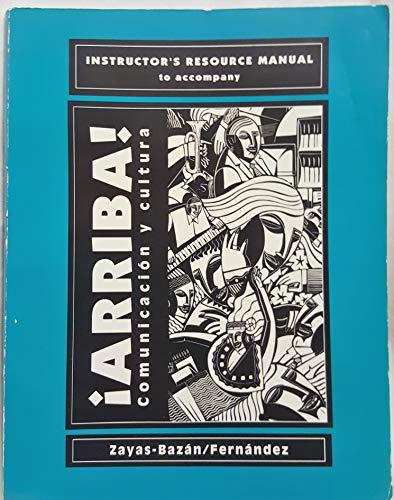 9780130443557: Arriba! Communicacion y Cultura (Instructor's Resource Manual)