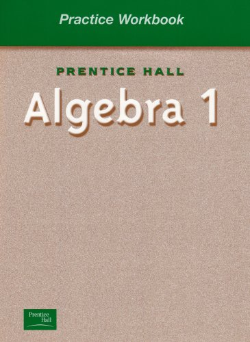 9780130443984: ALGEBRA 1 BY SMITH PRACTICE WORKBOOK 2001C