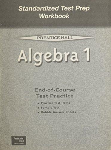 9780130444042: ALGEBRA 1 5E (SMITH) STANDARDIZED TEST PREP WORKBOOK 2001C