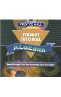 9780130444080: Prentice Hall Algebra: Student Tutorial- Breakthrough Tool for Mastering Core Concepts